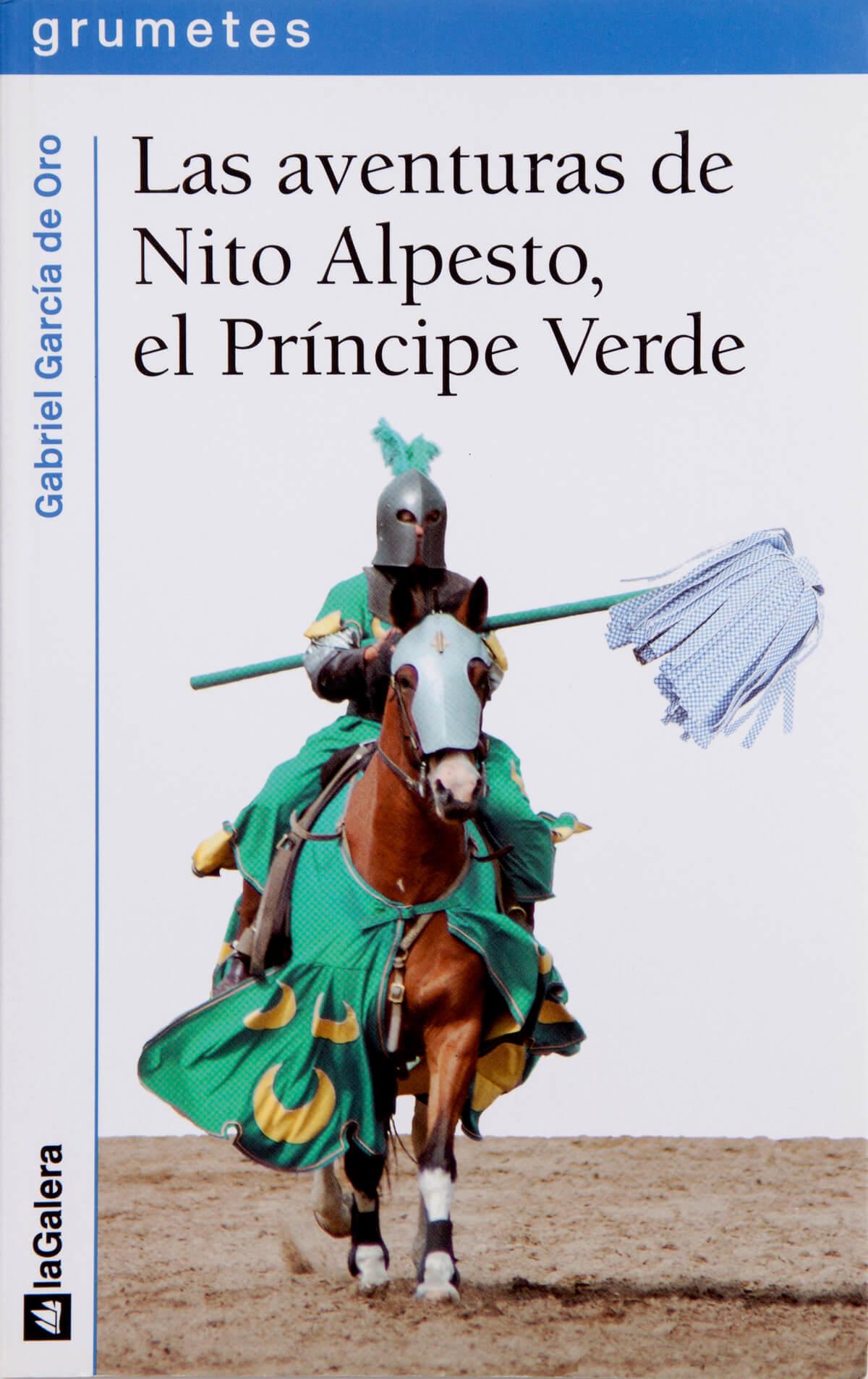 Las Aventuras de Nito Alpesto, el Principe Verde