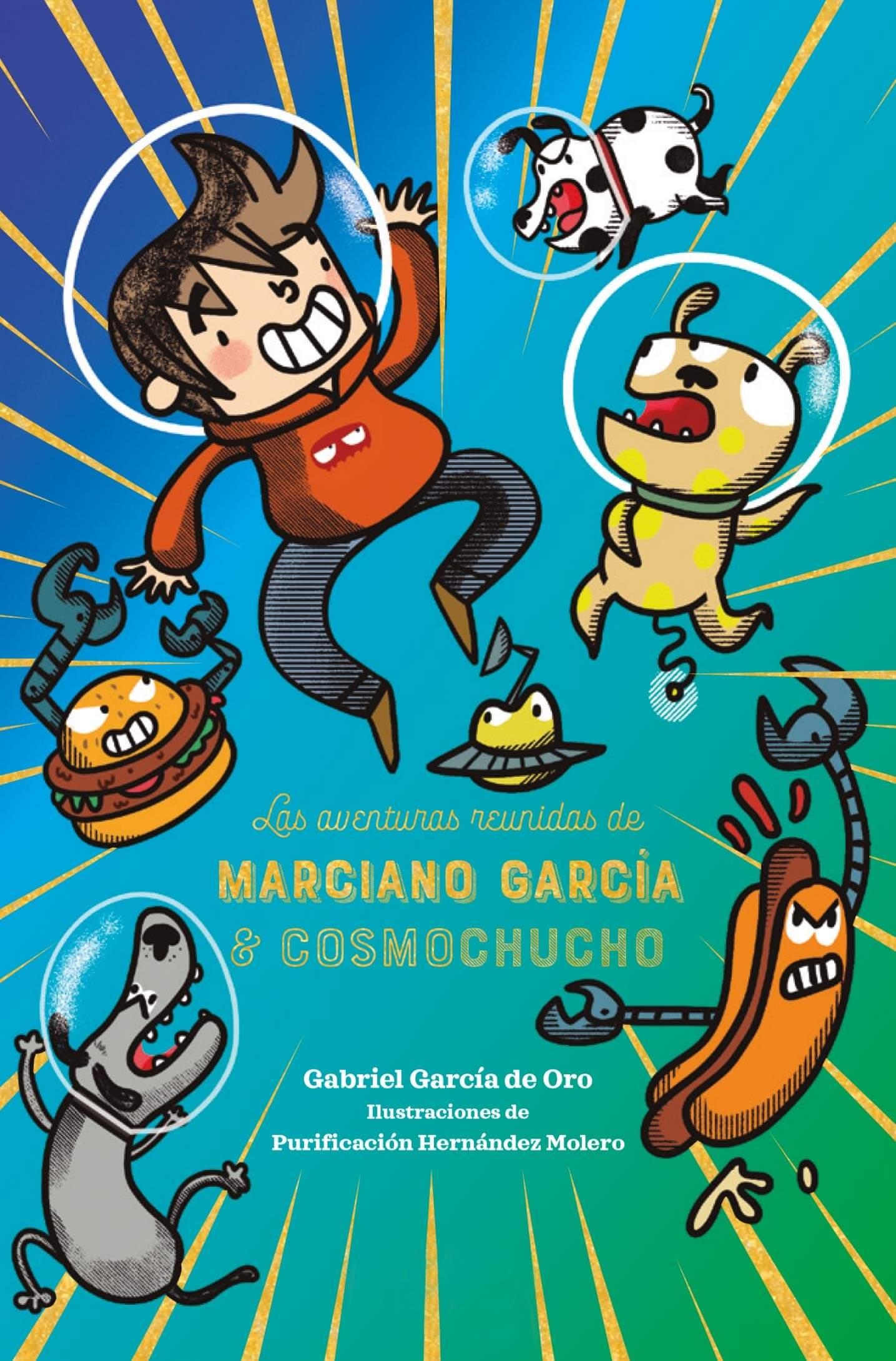Las aventuras reunidas de Mariano García y Cosmochucho